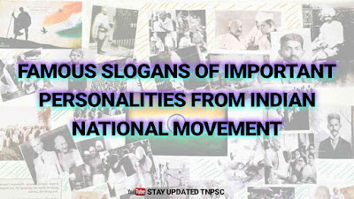 FAMOUS SLOGANS OF IMPORTANT PERSONALITIES FROM INDIAN NATIONAL MOVEMENT | INDIAN FREEDOM STRUGGLE