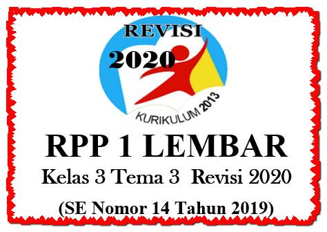 RPP 1 Lembar Kelas 3 Tema 3 K13 Revisi 2020