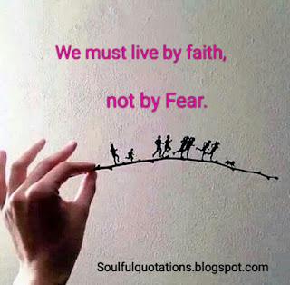 Faith, fear,psychology of fear, we must live by faith not by Fear.