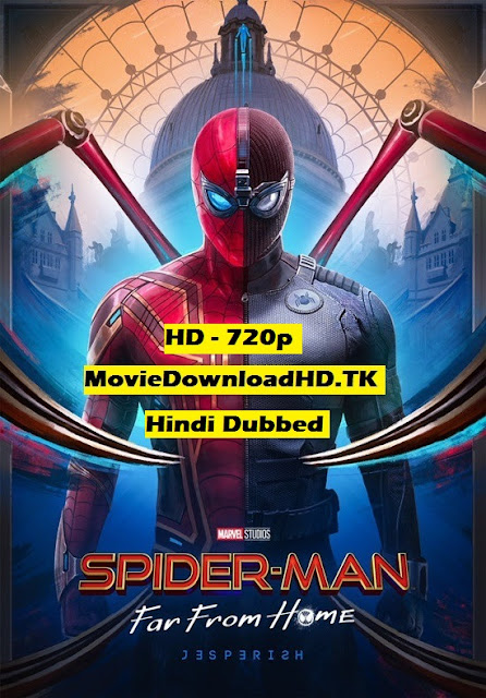 Spider Man Far from Home 2019 Hindi Full Movie Download Dual Audio 720p HDRip