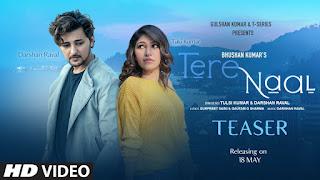 Tere Naal Lyrics-Tulsi Kumar & Darshan Raval