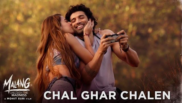 Chal Ghar Chalen Lyrics In English Arijit Singh Malang Lyrics Bogi