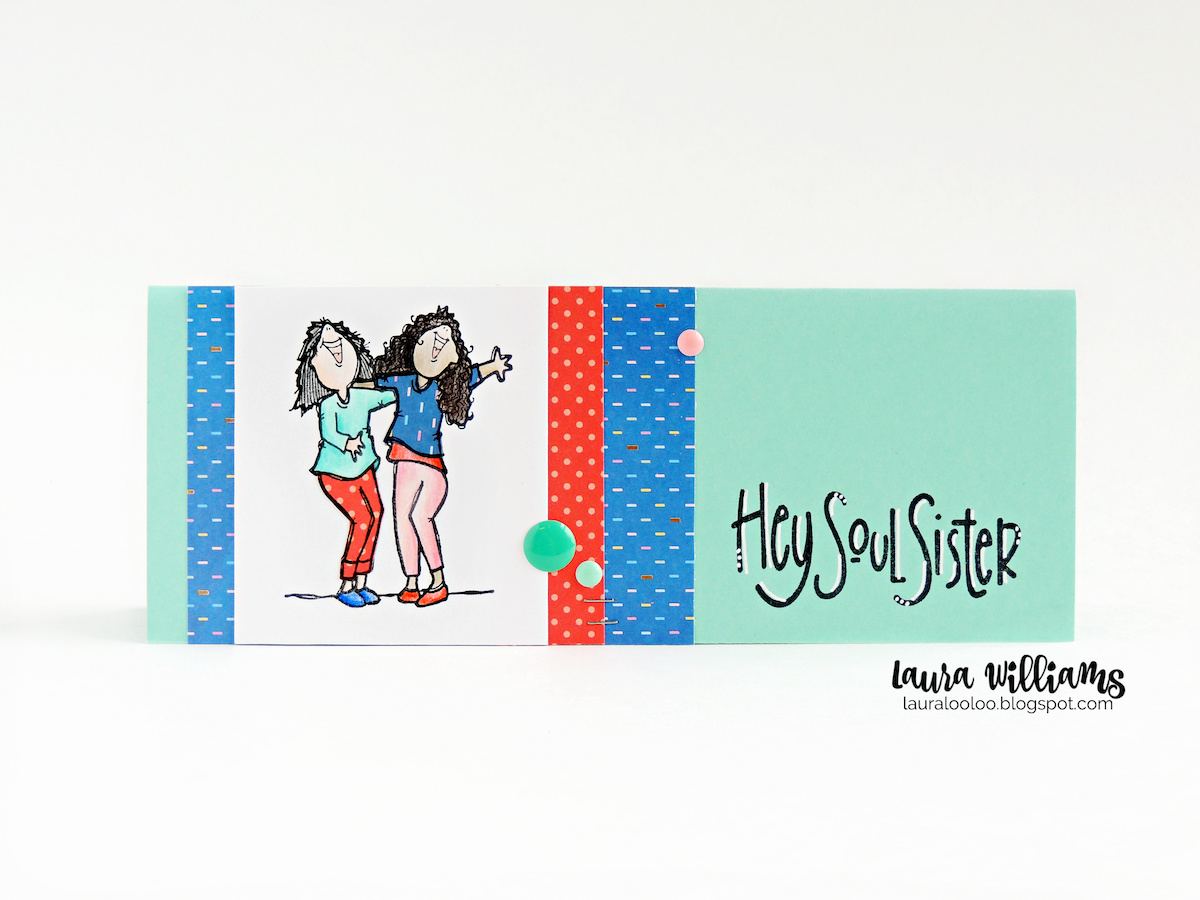 The perfect slimline handmade card idea for your best friend! This card is sweet and simple with a stamped image from Impression Obsession, and a super fun sentiment - Hey Soul Sister! Mail it in a standard business envelope!
