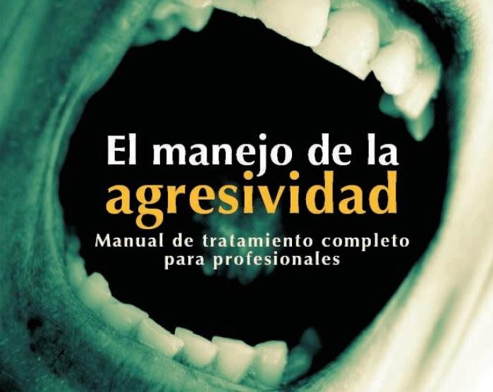 MEL MANEJO DE LA AGRESIVIDAD. Manual de tratamiento completo para profesionales