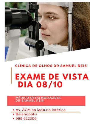 EXAME DE VISTA NA CLÍNICA DR SAMUEL REIS EM BAIANÓPOLIS