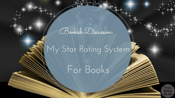 Bookish Discussion My Star Rating System For Books