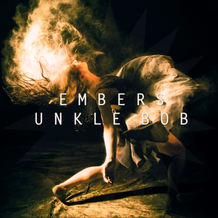 Unkle Bob - Embers