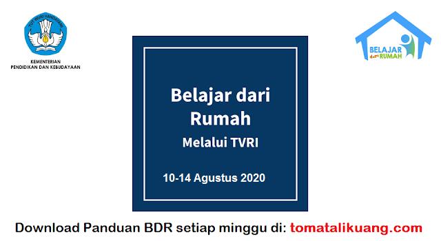 panduan belajar dari rumah bdr tvri 10 11 12 13 14 agustus 2020 pdf; tomatalikuang.com