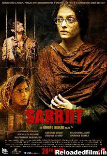 Sarbjit (2016) Full Movie Download 480p 720p 1080p