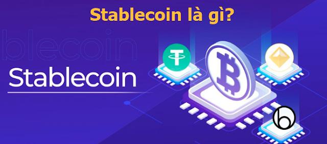Stablecoin là gì? Stablecoin (được thế chấp) phổ biến nhất trong thực tế
