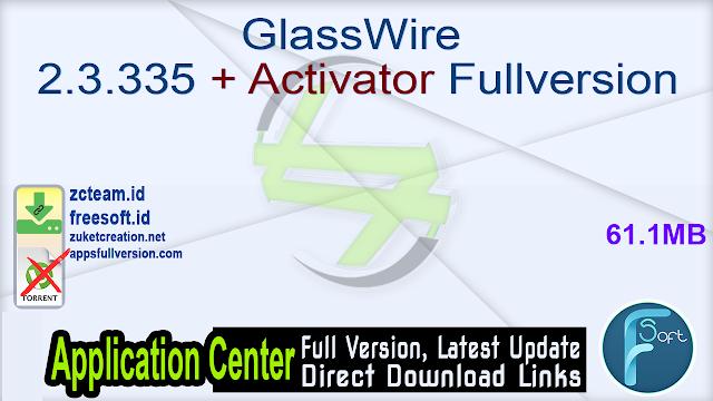GlassWire 2.3.335 + Activator Fullversion