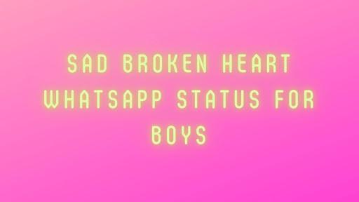 SAD Broken heart whatsapp Status For Boys