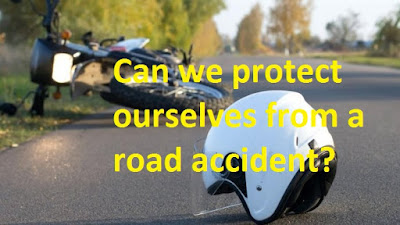 Can we protect ourselves from a road accident?
