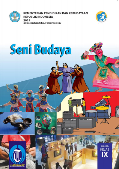 Download Buku Siswa Kurikulum 2013 SMP MTs Kelas 9 Mata Pelajaran Seni Budaya