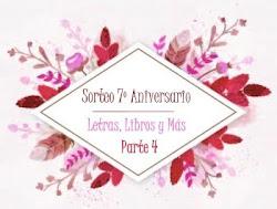 Sorteo 7º aniversario - Parte 4