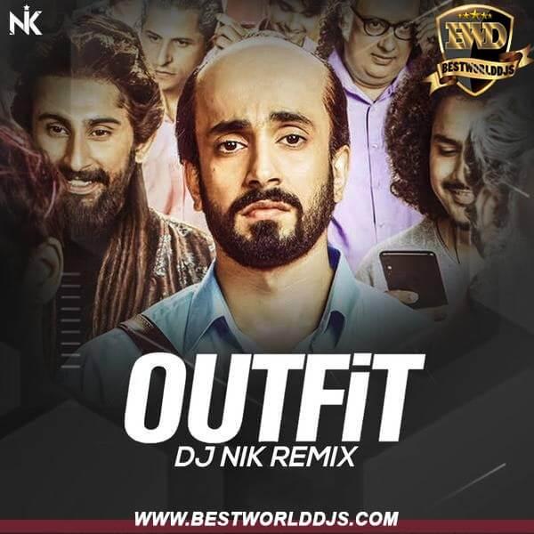 Outfit (Remix) - Ujda Chaman - DJ NIK