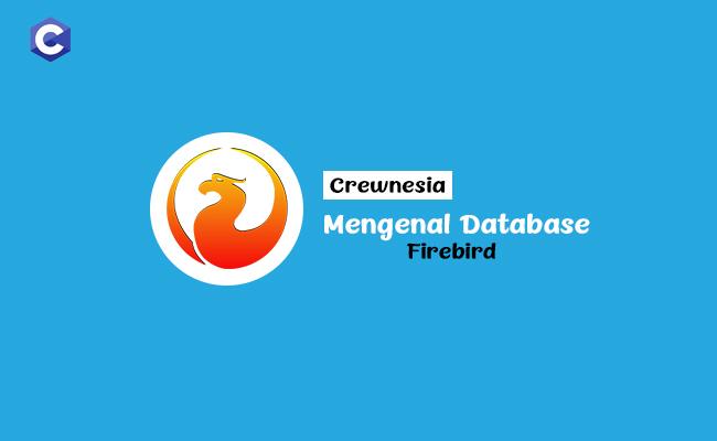 Crewnesia - Database Firebird