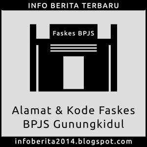 Alamat dan Kode Faskes BPJS Gunungkidul