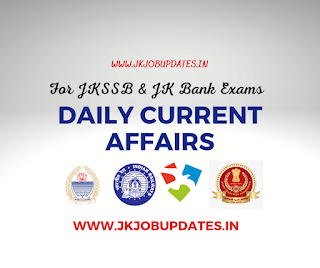 30 July Most Important Current Affairs MCQ'S for JKSSB and JK Bank Exams.