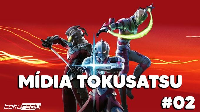 Mídia Tokusatsu Edição 02
