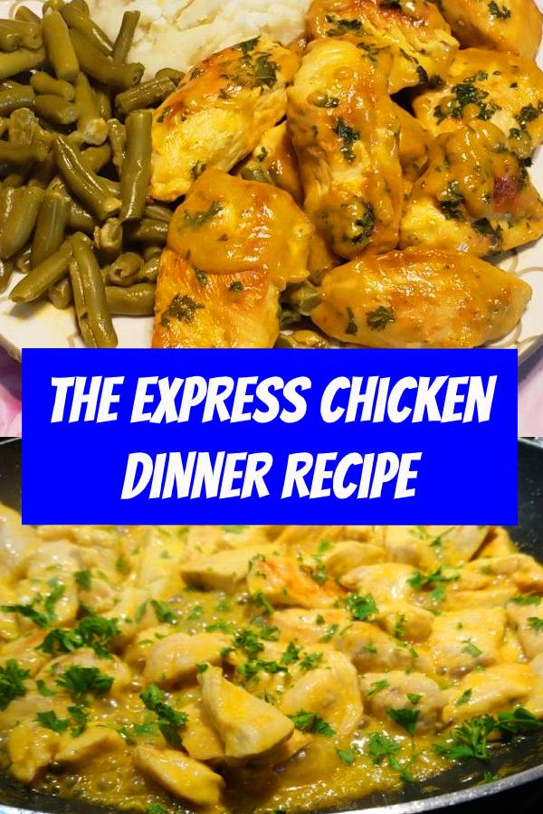 The Express Chicken Dinner Recipe | Chicken dinner has never been quicker. These are one of the easiest chicken dinner recipe. #chicken #dinner #easydinner