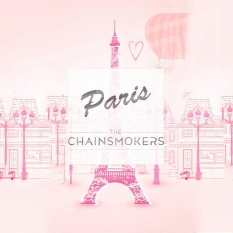 The Chainsmokers Ft. Selena Gomez Paris
