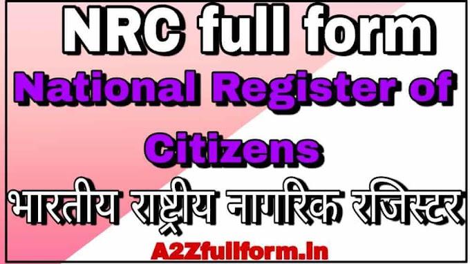 NRC का Full form [National Register of Citizens] NRC का मतलब क्या होता है??