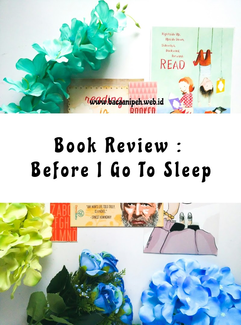 Book Review : Before I Go To Sleep by S.J Watson