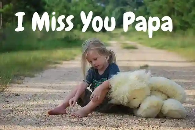 [Latest] I Miss You Papa Status, Shayari & Quotes in Hindi 2021