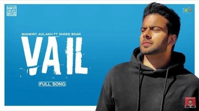 Vail Lyrics - Mankirt Aulakh