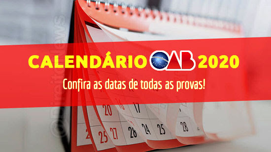calendario oab 2020 datas exame ordem