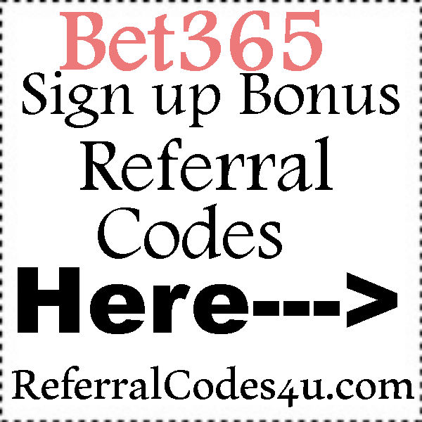 Bet365 Bonus Codes 201-2021, Bet365 Referral Codes, Bet365 Reviews
