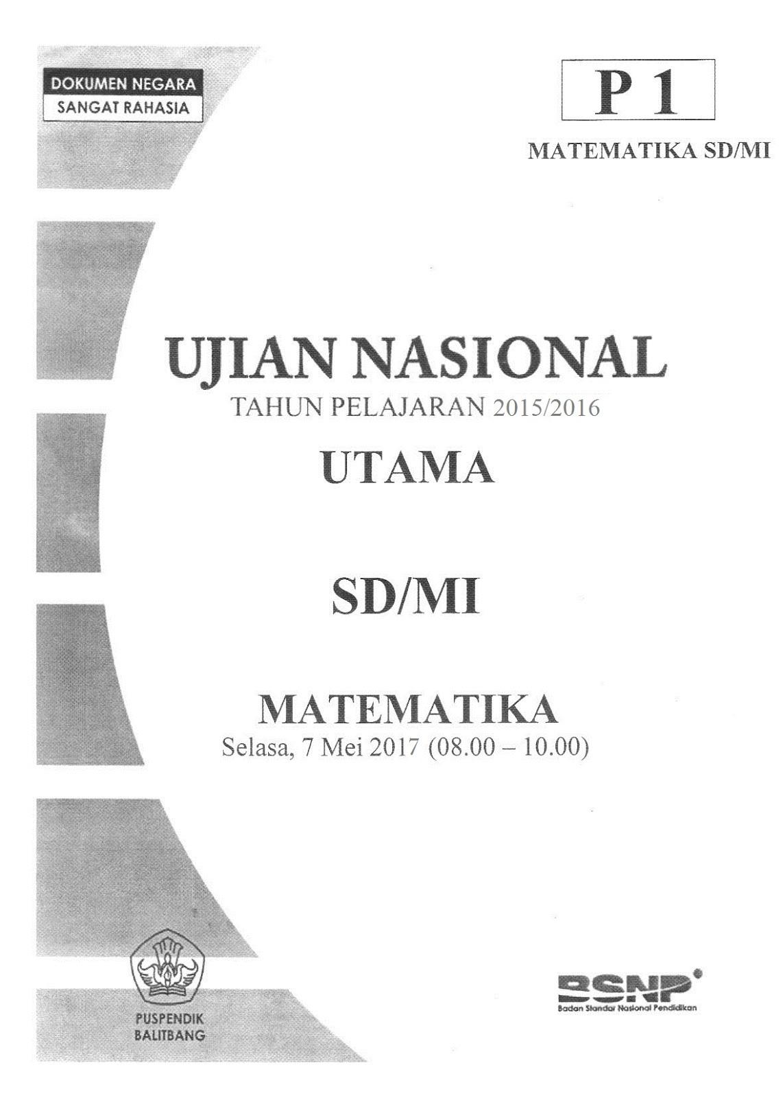 Latihan Soal Us Sd 2017 Bahasa Indonesia Matematika Dan Ipa Info Kepegawaian