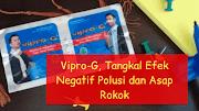 Vipro-G, Tangkal Efek Negatif Polusi dan Asap Rokok