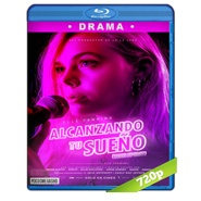 Alcanzando tu sueño (2018) BRRip 720p Audio Dual Latino-Ingles