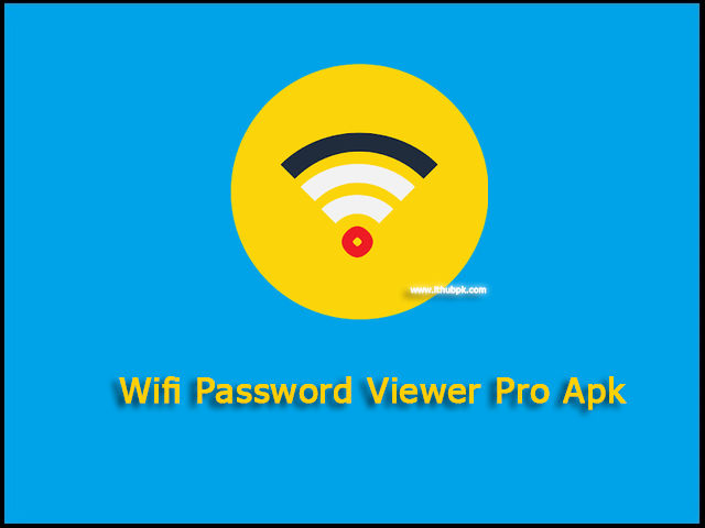 Wifi Password Viewer Pro Apk Download Now apk free