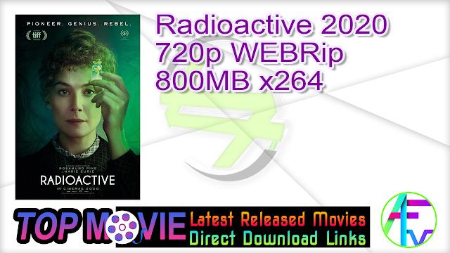 Radioactive 2020 720p WEBRip 800MB x264 Movie Online