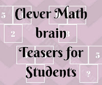 Clever Math brain Teasers for Students