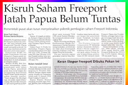 Chaotic Freeport Shares Allocate Papua Not Completed