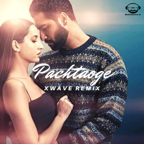 Pachtaoge - Xwave Remix