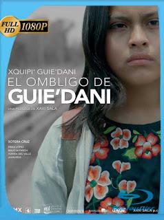 El Ombligo de Dani (2018) HD [1080p] Latino [GoogleDrive] SilvestreHD