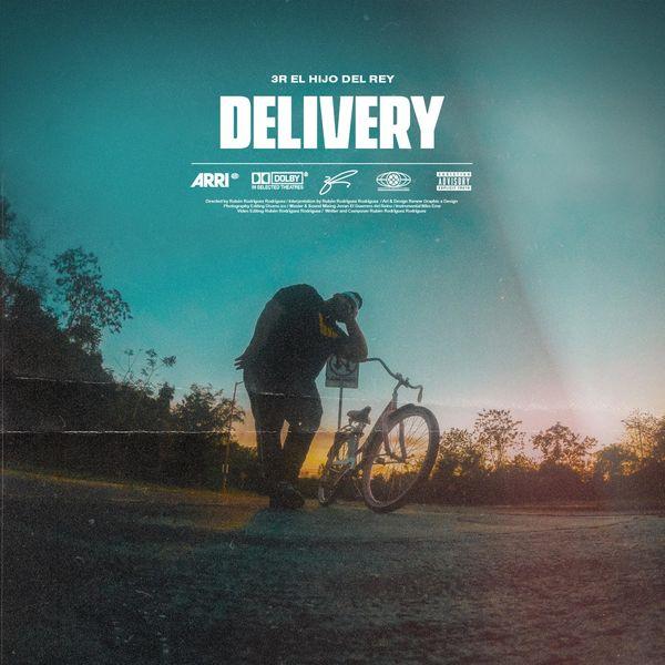 3R El Hijo Del Rey – Delivery (Single) 2021 (Exclusivo WC)