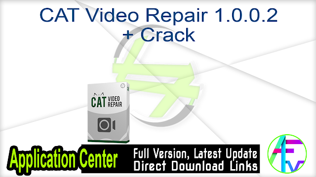 CAT Video Repair 1.0.0.2 + Crack