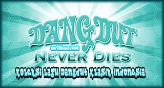Download mp3 dangdut, donlot lagu dangdut, Album dangdut, Musik dangdut