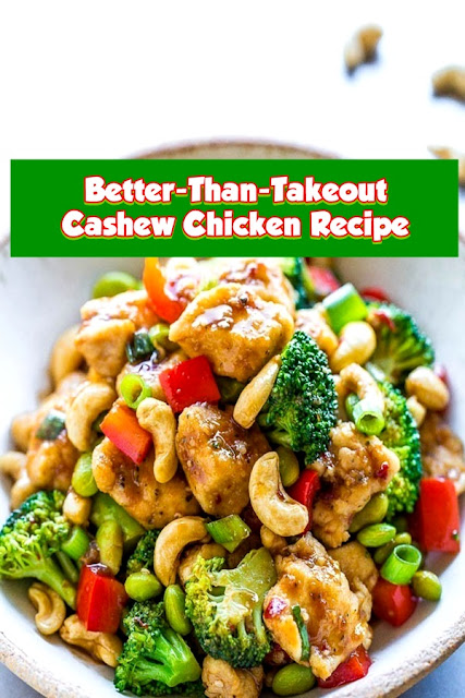 #Better #Than #Takeout #Cashew #Chicken #Recipe