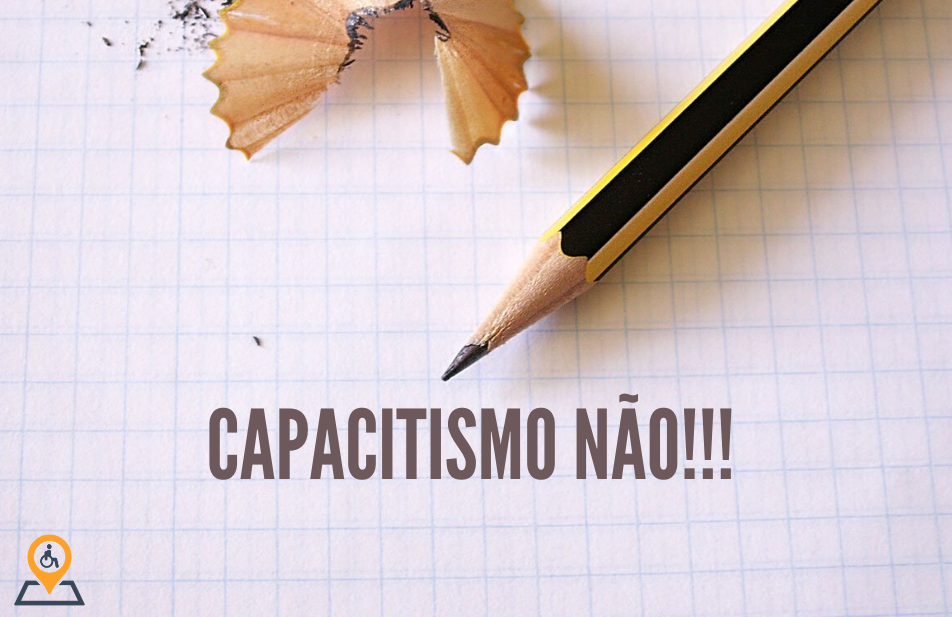 Capacitismo e Pessoas com Deficiência: O Papo hoje é esse!!!