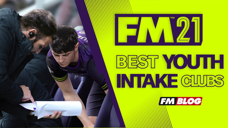 5 Clubs With Best Youth Intake - Football Manager 2021