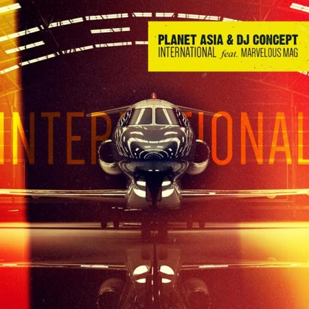 Planet Asia & DJ Concept ft. Marvelous Mag – International
