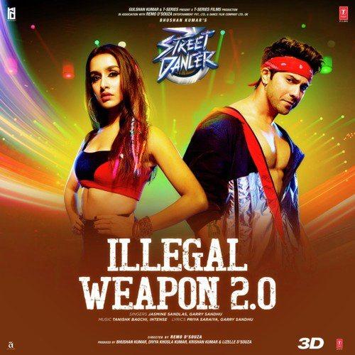 Illegal Weapon 2.0 Lyrics - Street Dance 3D (2020)
