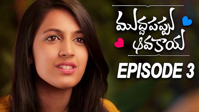 Muddapappu Avakai Web Series Episode - 3 || Niharika Konidela, Pratap, Pranith Bramandapally